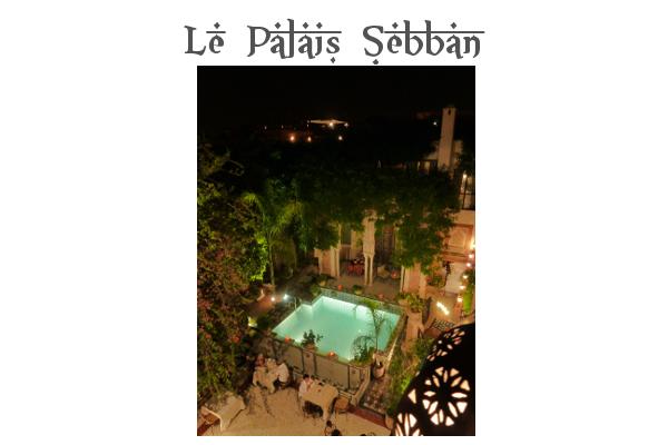 Palais Sebban à Marrakech