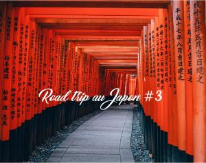 Road trip au Japon #3